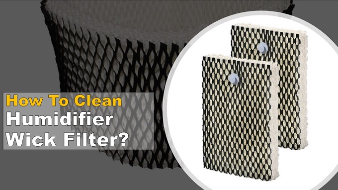 Clean Humidifier Wick Filter